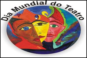Homenagem ao Dia Mundial do Teatro