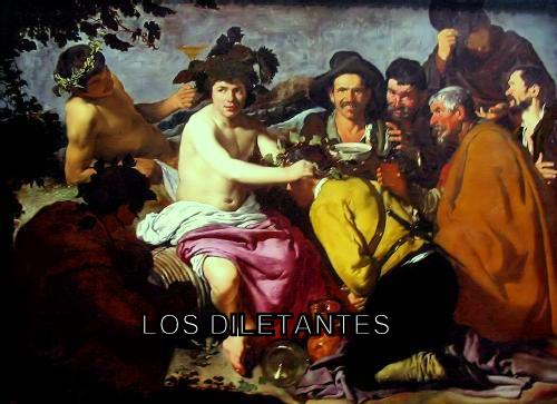 LOS DILETANTES
