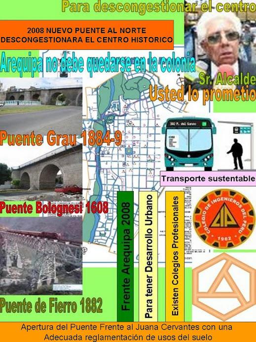 Nuevo Puente al Norte y apertura del que ya existe en el sur con reglamentacion de usos del suelo