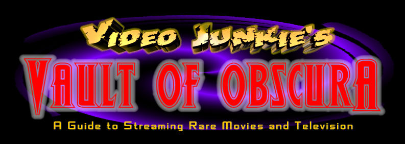 Video Junkie's Vault of Obscura