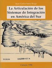 La Articulación de los Sistemas de Integración en América del Sur