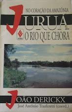 Juruá, o Rio que Chora-Pe. João Dericks