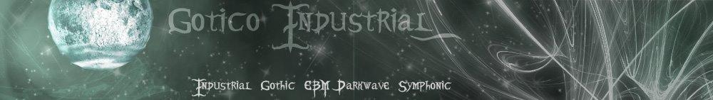 Musica - Gotico Industrial EBM Darkwave Metal