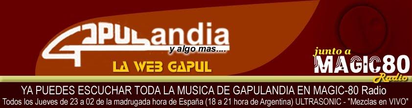 GAPULANDIA Y ALGO MAS....