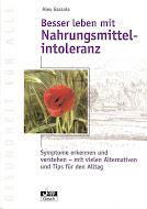Besser Leben mit Nahrungsmittel-Intoleranz (German edition)