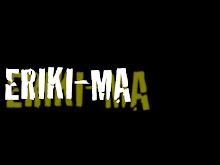 Eriki-Ma
