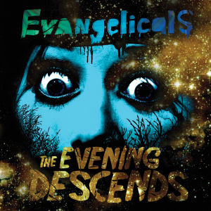 Evangelicals -- The Evening Descends