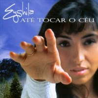 EYSHILA Baixar CD   Eyshila   Até Tocar O Céu (voz e playback)