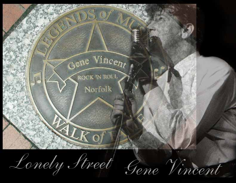 Gene Vincent Lonely Street FanClub