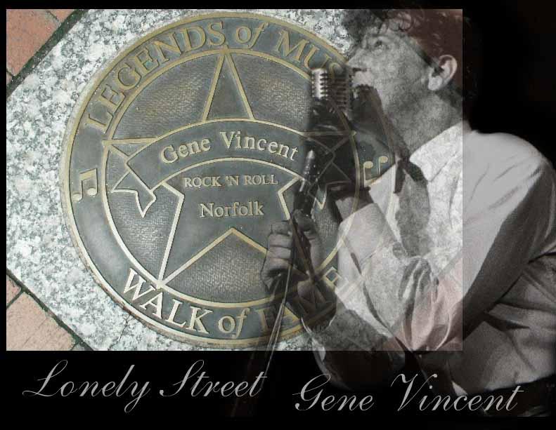 Gene Vincent Lonely Street FanClub