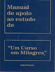 """Manual de Apoio ao estudo de """"Um Curso em Milagres"""""""