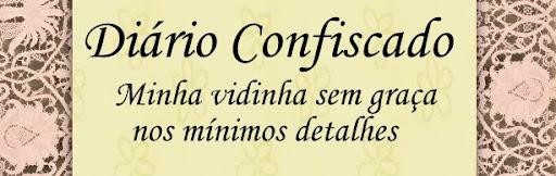 Diário Confiscado...