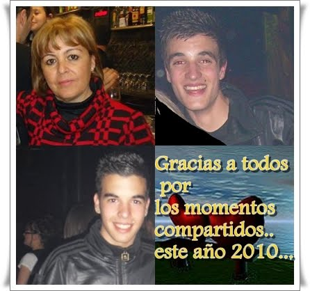 POR TODOS LOS MOMENTOS COMPARTIDOS EN ESTE AÑO 2010