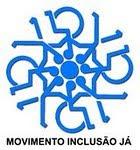 MOVIMENTO INCLUSAO JÁ !!!!