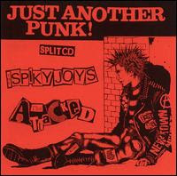 SPIKY JOYS & THE ATTACKED - JUST ANOTHER PUNK! SPLIT (2001)