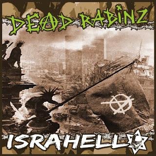 DEAD RABINZ - ISRAHELL