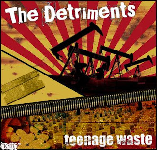 THE DETRIMENTS - TEENAGE WASTE EP (2009)