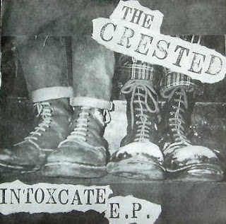 THE CRESTED - INTOXCATE EP