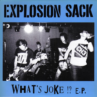 EXPLOSION SACK - WHAT'S JOKE EP (2000)
