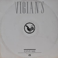 VIGIAN'S - Give Me (Are You Ready Get Up) (1985)