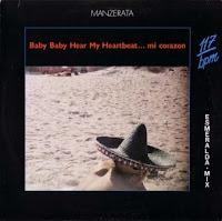 MANZERATA - Baby Baby Hear My Heartbeat... Mi CorazГіn (1987)