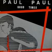 PAUL PAUL - Good Times (1983)