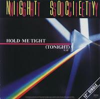 NIGHT SOCIETY - Hold Me Tight (Tonight) (1986)