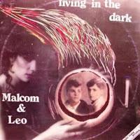 MALCOM & LEO - Living In The Dark (1985)