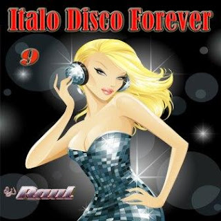 ITALO DISCO FOREVER Vol. 9 (Mixed By Raul 2010)