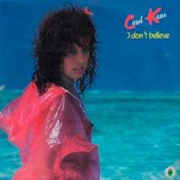 CAROL KANE - I Don't Believe (1983)