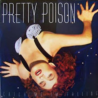 PRETTY POISON - Catch Me - I'm Falling (1987)
