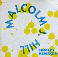 Cover Album of MALCOLM J. HILL - Singles Remixed