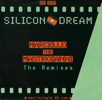 SILICON DREAM - Marcello The Mastroianni (Remixes)