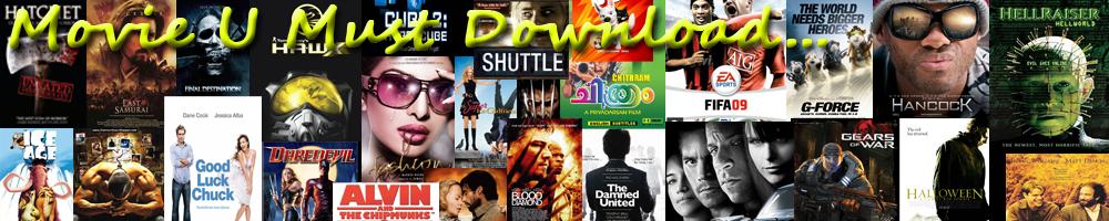 Movie U Must Download...