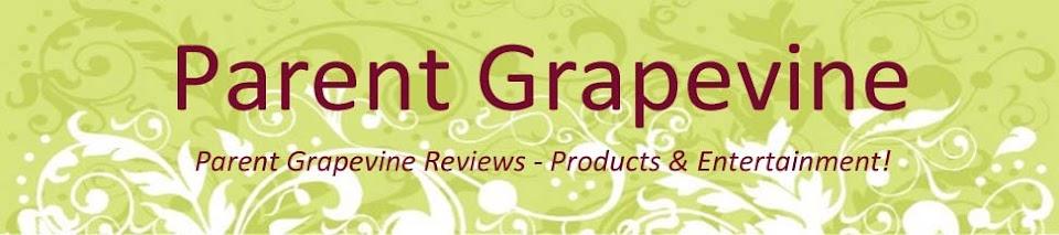 Parent Grapevine Reviews: Products & Entertainment Reviews!