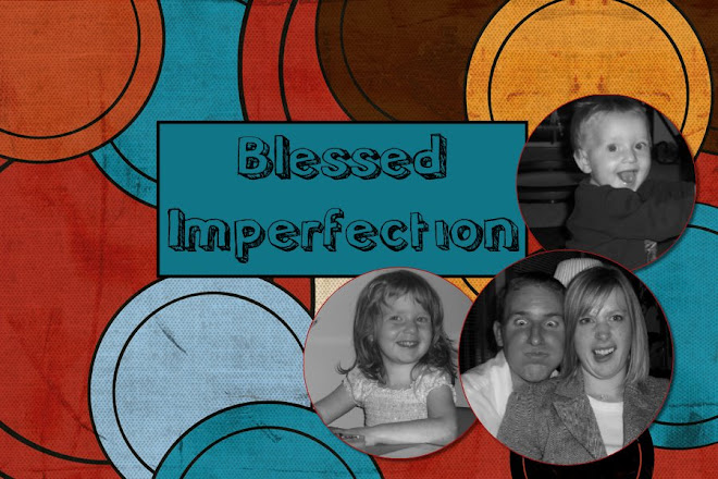 Blessed Imperfection