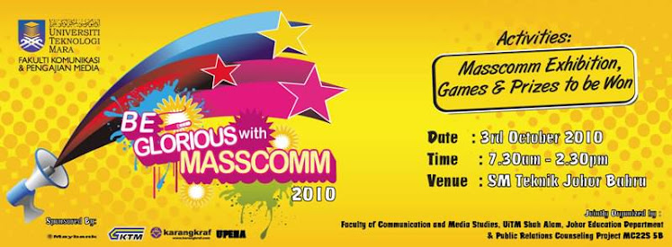 Be Glorious with Masscomm, Johor