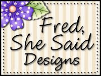 Fred, She Said - Digi Goodies