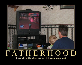 fatherhood if you kill that hooker you can get your money back, motivational fatherhood, motivational, kids motivational, gta motivational