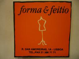 FORMA  & FEITIO
