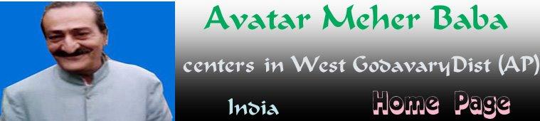 Avatar Meher Baba West Godavary Centres(A.P)