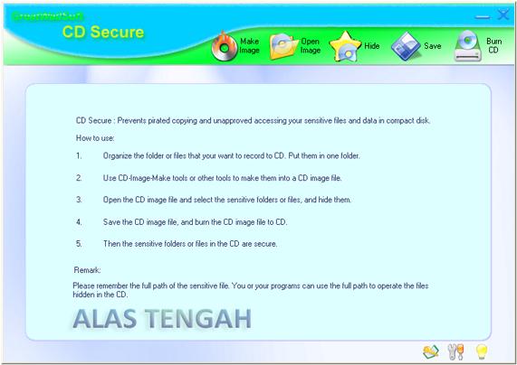 Make Image - Open Image - Burn CD - Save - Hide in the CD - Cara menyembunyikan atau mengamankan file data dari jamahan tangan jahil orang lain dengan software CD Secure 2.0