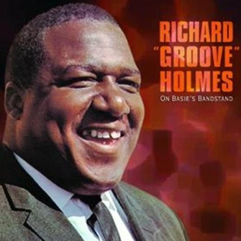 Richard Groove Holmes After Hours