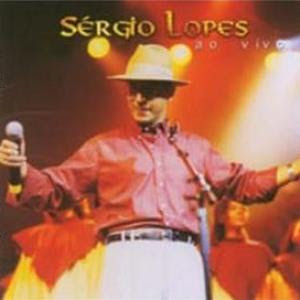 Sergio Lopes – Ao Vivo