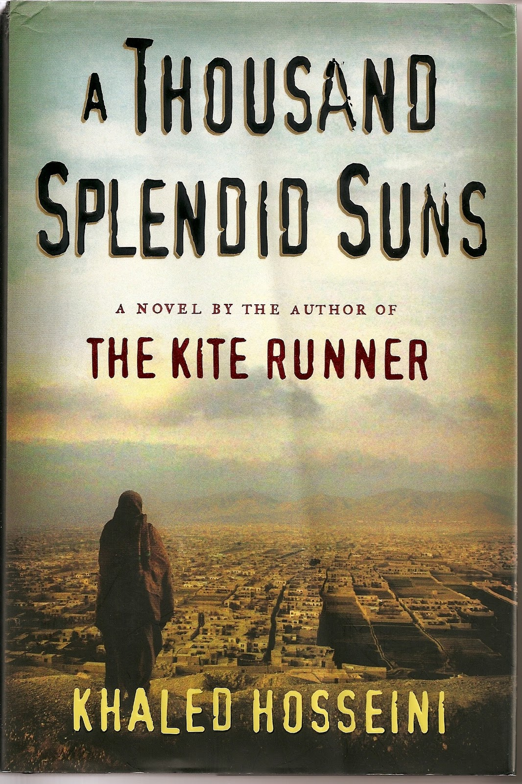 A Thousand Splendid Suns Book by Khaled Hosseini 2007 Hardcover