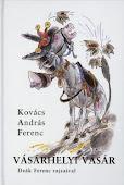 Kovács András Ferenc: Vásárhelyi vásár