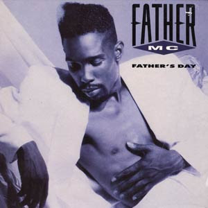 Father MC - Father's Day (1990)