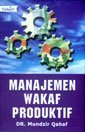 Manajemen Wakaf Produktif