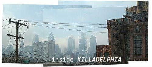 Inside Killadelphia