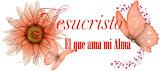 Jesuscristo;El que ama mi alma!
